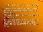 1948 elections gradual change