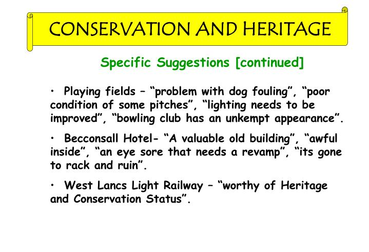 CONSERVATION AND HERITAGE