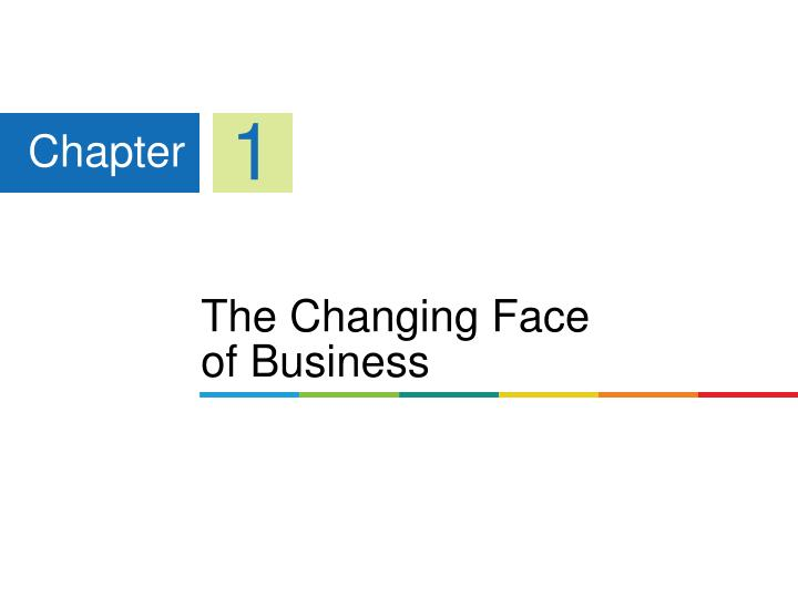 The changing face of business