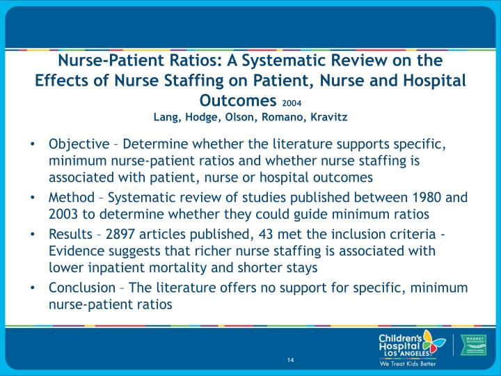 Nurse-Patient Ratios: A Systematic Review on the Effects of Nurse Staffing on Patient, Nurse and Hospital Outcomes