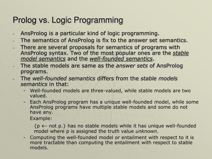 Prolog vs. Logic Programming