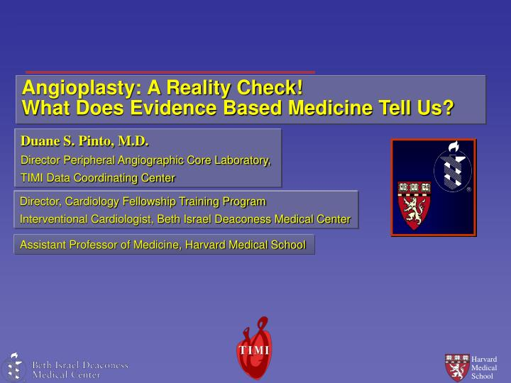 Angioplasty a reality check what does evidence based medicine tell us