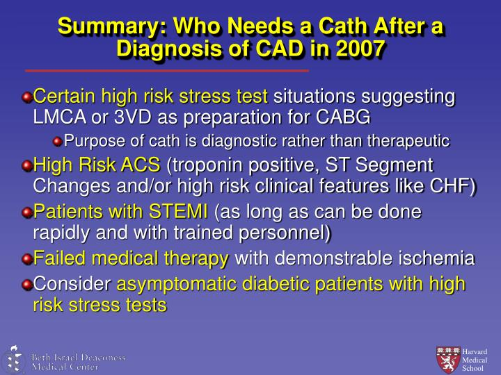 Summary: Who Needs a Cath After a Diagnosis of CAD in 2007