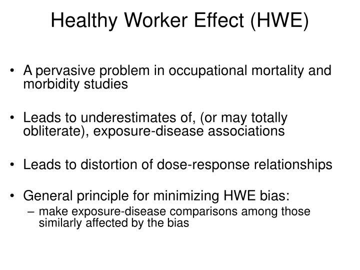 Healthy worker effect hwe