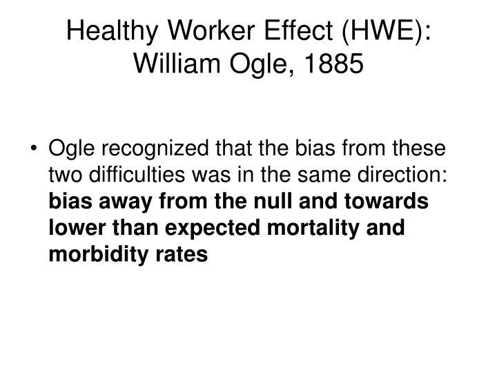 Healthy worker effect hwe william ogle 18851