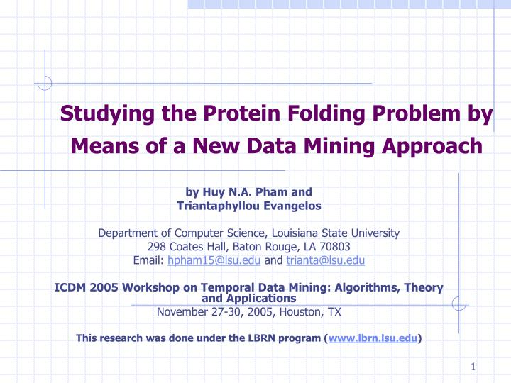 studying the protein folding problem by means of a new data mining approach n.