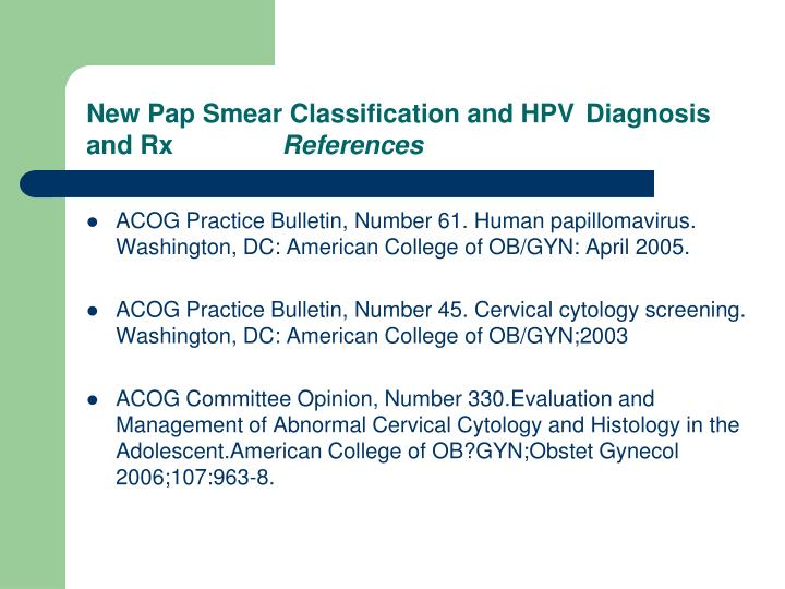 New Pap Smear Classification and HPV