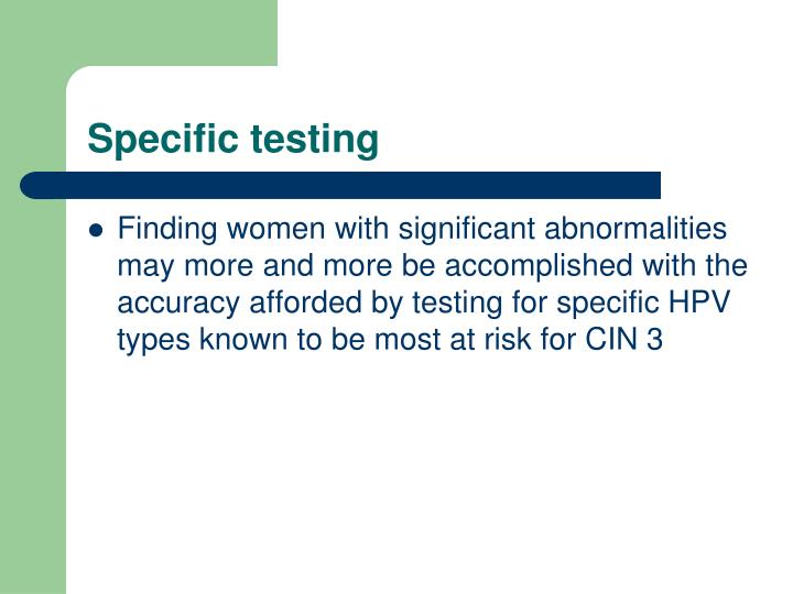 Specific testing