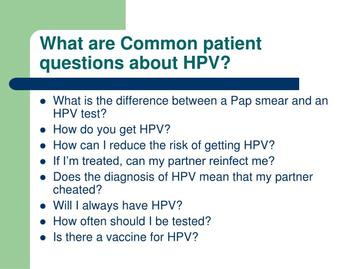 What are common patient questions about hpv