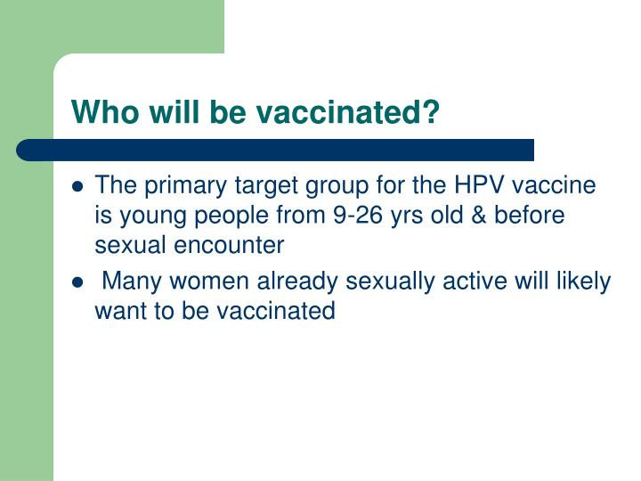 Who will be vaccinated?
