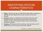 identifying sputum characteristics