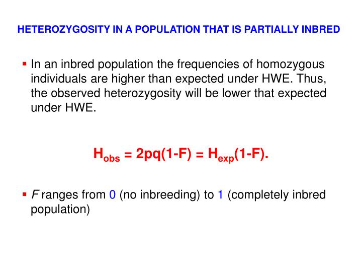 HETEROZYGOSITY IN A POPULATION THAT IS PARTIALLY INBRED