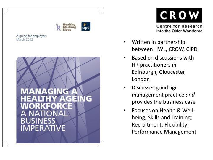 Written in partnership between HWL, CROW, CIPD