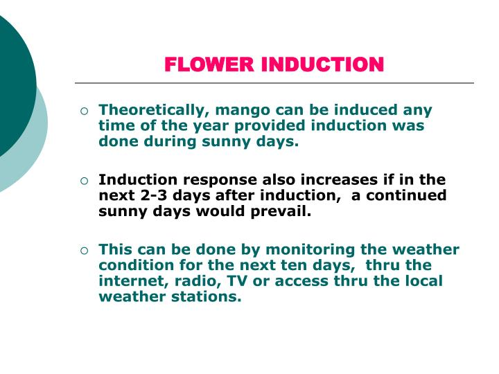 FLOWER INDUCTION