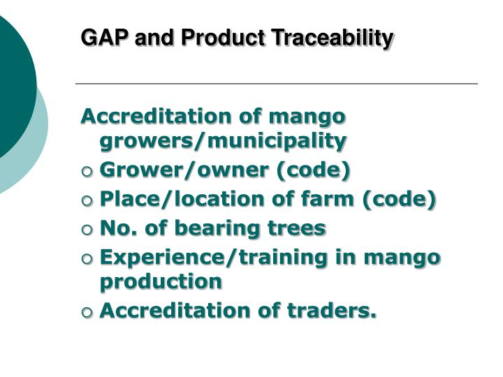 GAP and Product Traceability