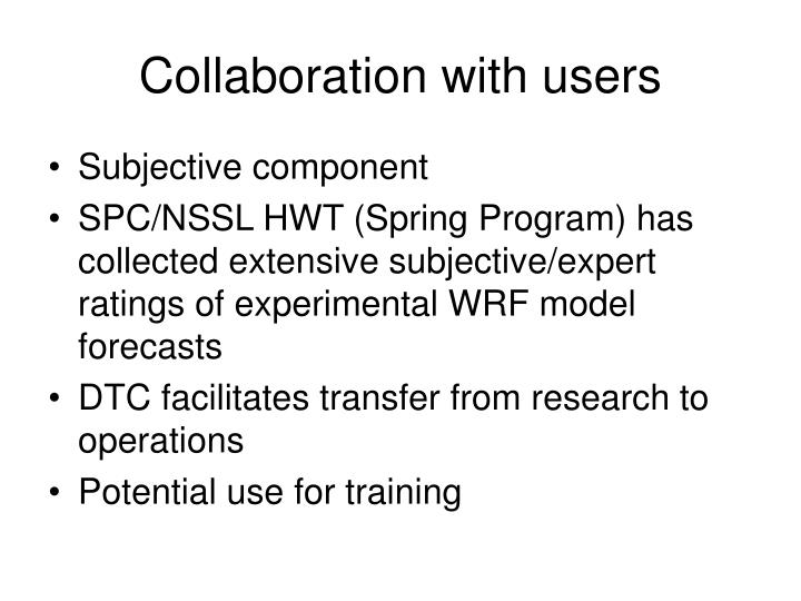 Collaboration with users
