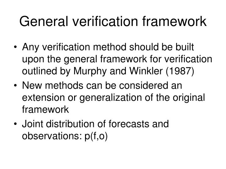 General verification framework