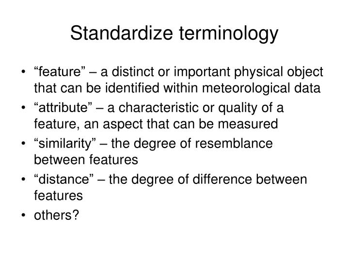 Standardize terminology