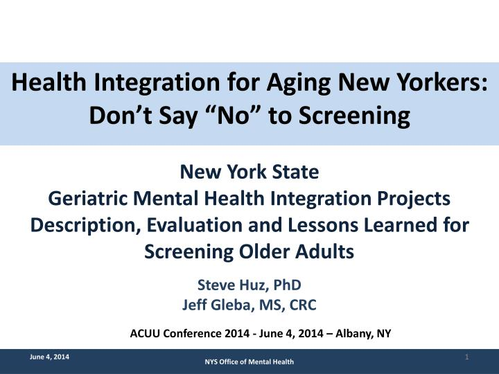 Health Integration for Aging New Yorkers