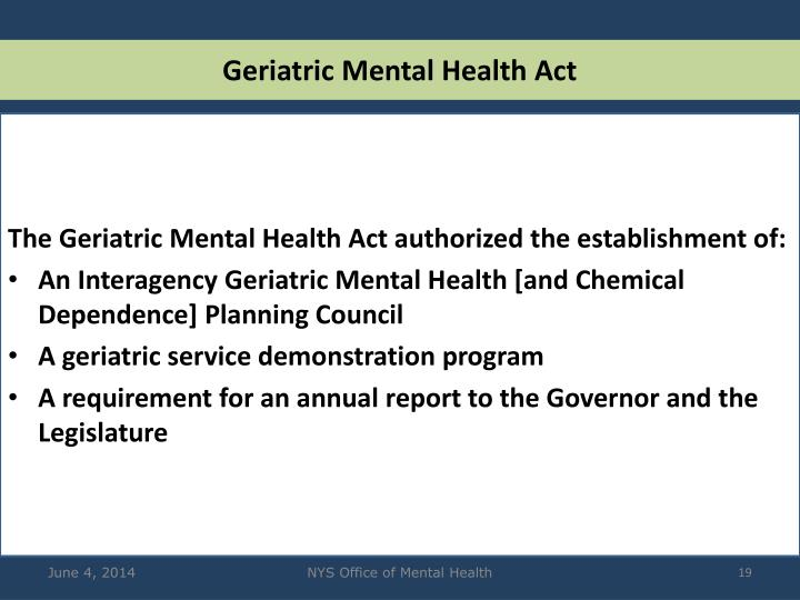 Geriatric Mental Health Act