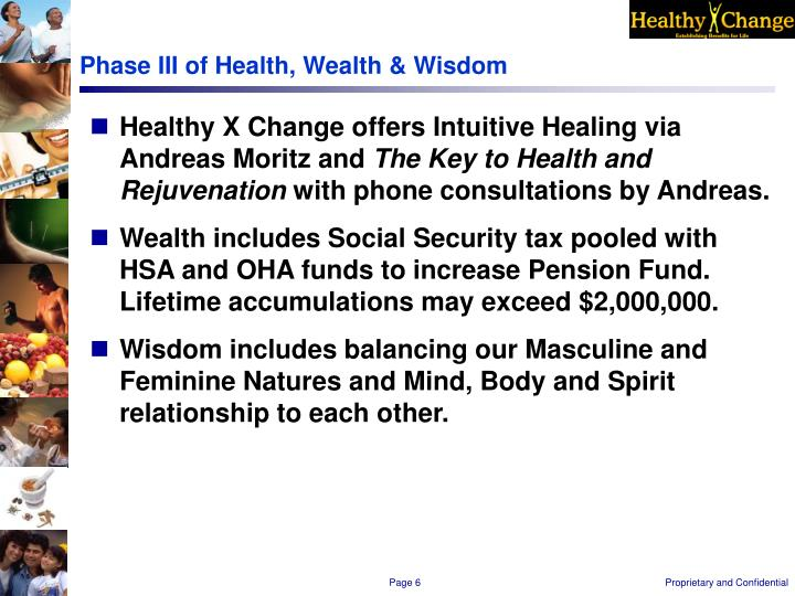 Phase III of Health, Wealth & Wisdom