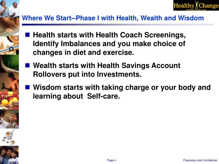 Where We Start--Phase I with Health, Wealth and Wisdom