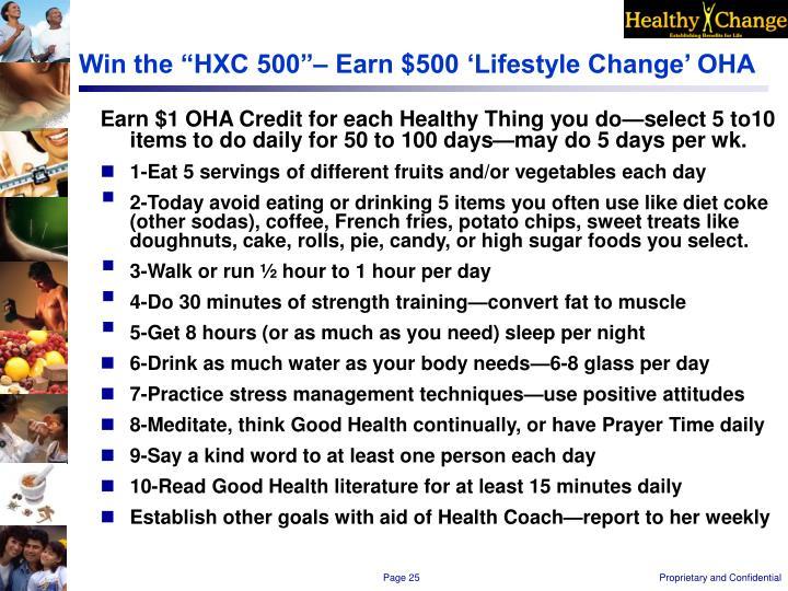 """Win the """"HXC 500""""– Earn $500 'Lifestyle Change' OHA"""