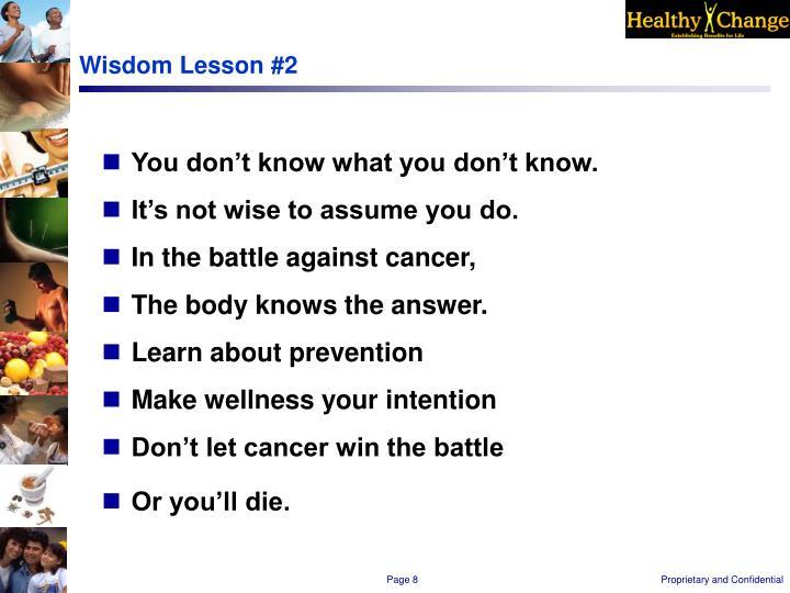 Wisdom Lesson #2