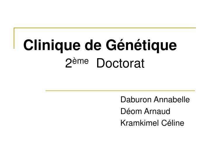 clinique de g n tique 2 me doctorat n.