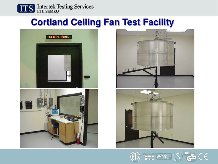 Cortland Ceiling Fan Test Facility