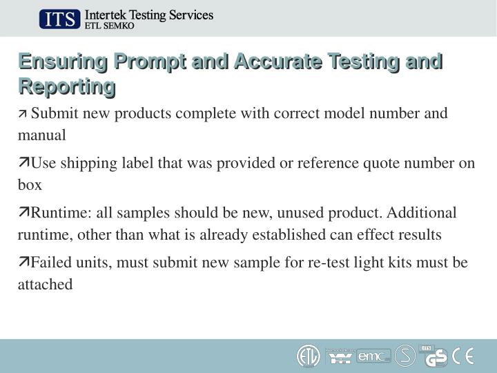 Ensuring Prompt and Accurate Testing and Reporting
