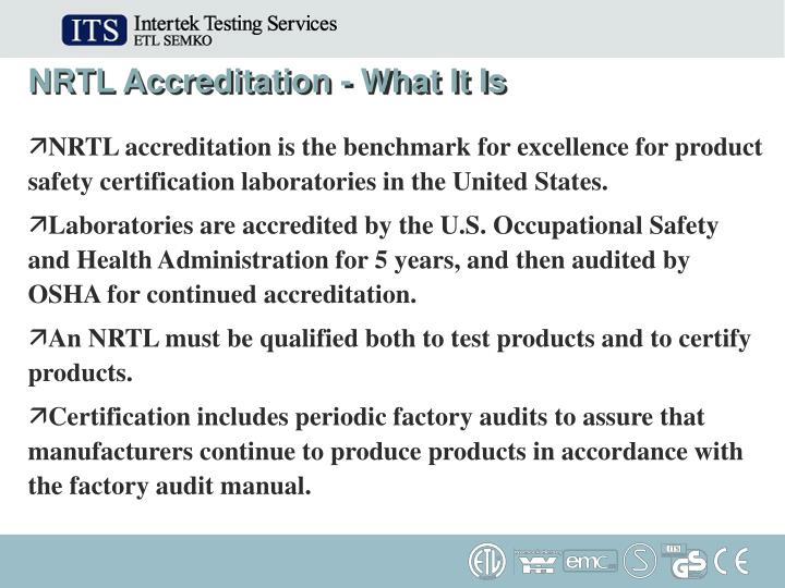 NRTL Accreditation - What It Is