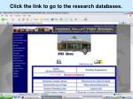 click the link to go to the research databases