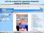let s do a search for opposing viewpoints related to palestine