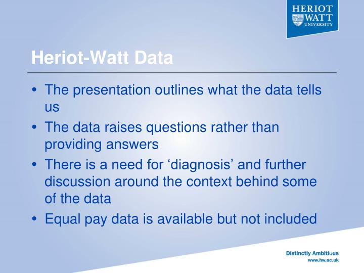 Heriot-Watt Data