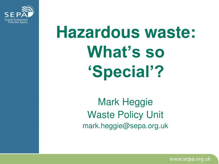 hazardous waste what s so special n.
