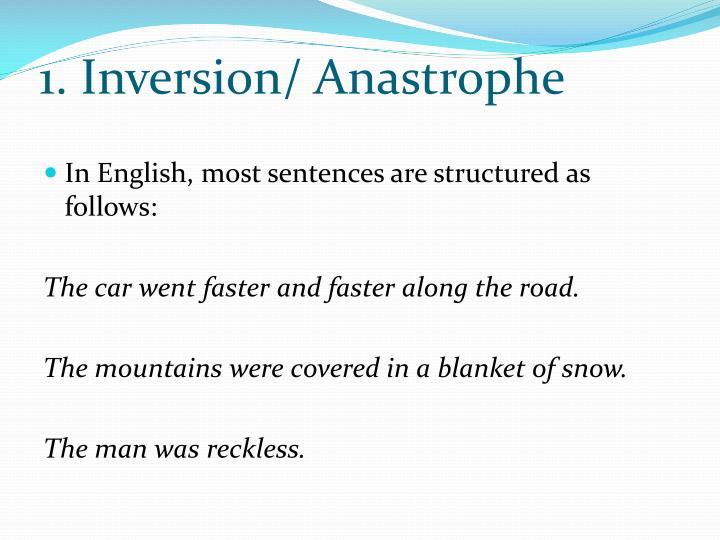 1. Inversion/ Anastrophe
