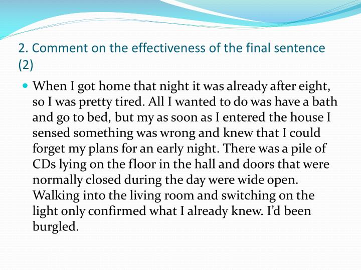 2. Comment on the effectiveness of the final sentence (2)