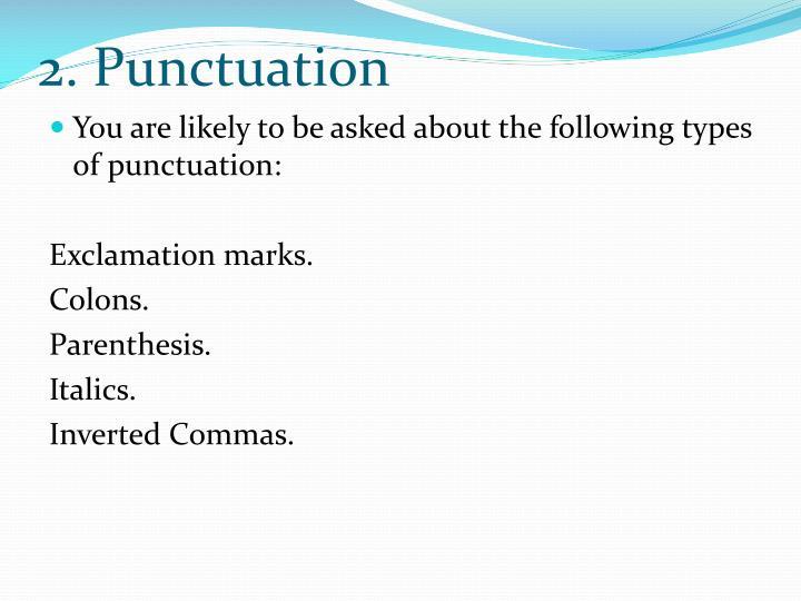 2. Punctuation