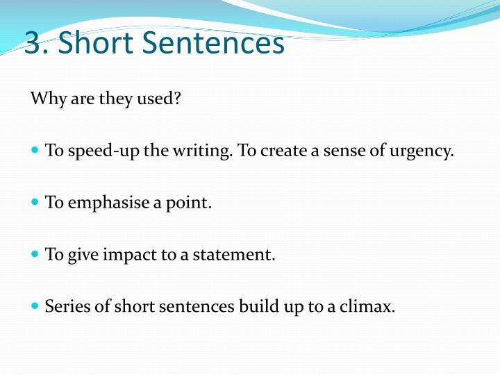 3. Short Sentences