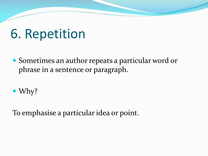 6. Repetition