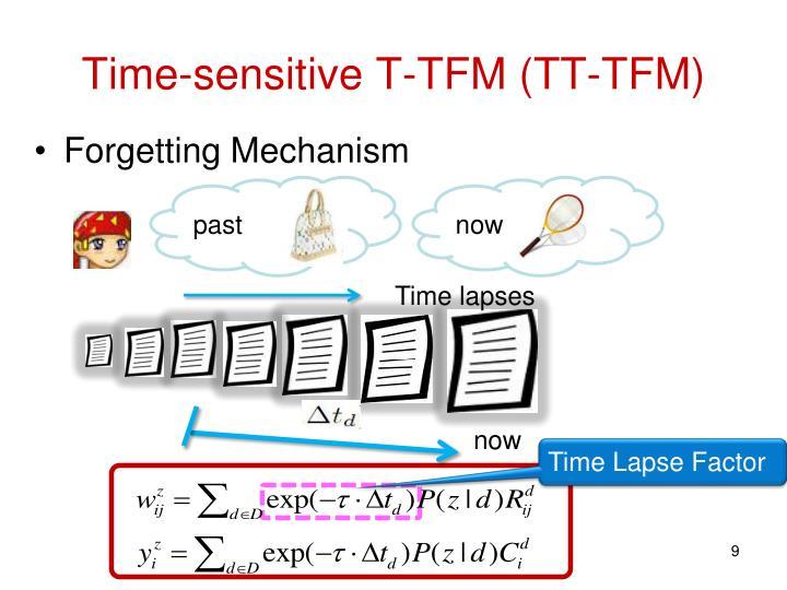 Time-sensitive T-TFM (TT-TFM)