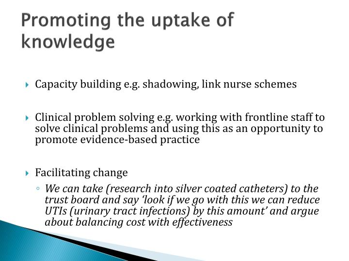 Promoting the uptake of knowledge