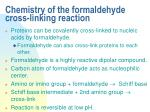 chemistry of the formaldehyde cross linking reaction