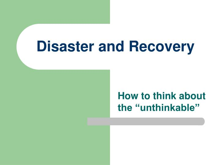 disaster and recovery n.