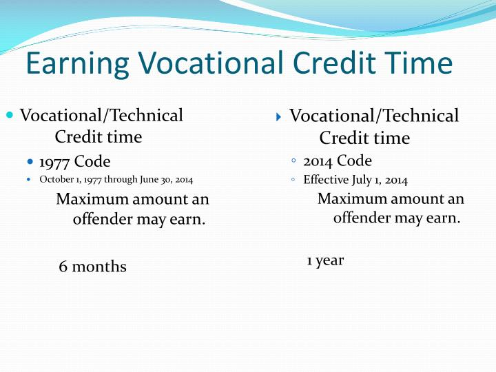 Earning Vocational Credit Time