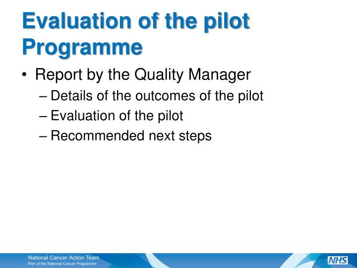 Evaluation of the pilot Programme