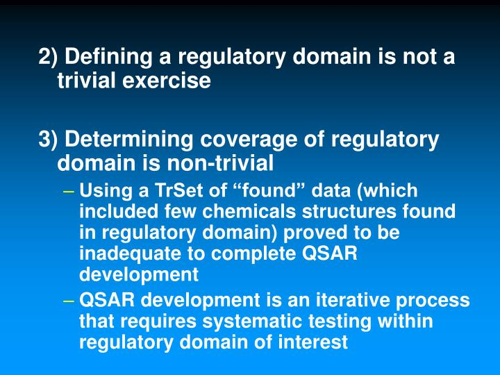 2) Defining a regulatory domain is not a trivial exercise