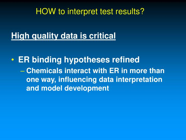 HOW to interpret test results?