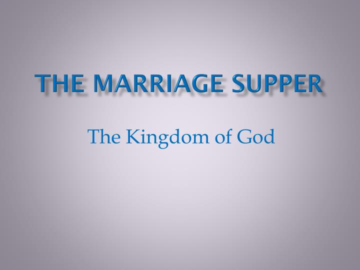 the marriage supper n.
